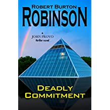 Deadly Commitment
