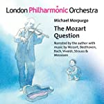 Morpurgo: The Mozart Question | Michael Morpurgo