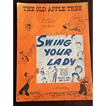 The Old Apple Tree - Swing Your Lady