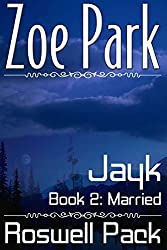 Jayk: Married (Roswell Pack Book 2)
