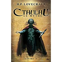 CTHULHU LE MYTHE T.01