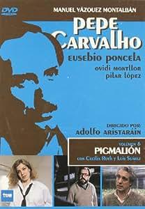 Pepe Carvalho Pigmalion [DVD]