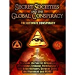 Secret Societies and the Global Conspiracy: Featuring 3 Separate Investigations | Philip Gardiner