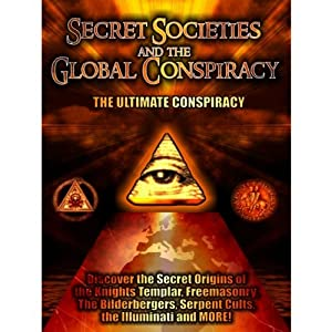 Secret Societies and the Global Conspiracy Radio/TV Program