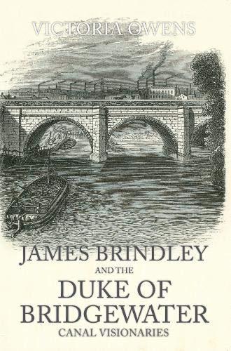 James Brindley and the Duke of Bridgewater: Canal Visionaries: Amazon.es: Owens, Victoria: Libros en idiomas extranjeros