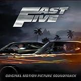 Fast Five (Original Motion Picture Soundtrack)