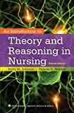 An Introduction to Theory and Reasoning in Nursing, Johnson, Betty and Webber, Pamela, 1451190352