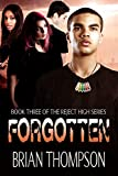 Forgotten (Reject High: A Young Adult Science Fiction Series Book 3)