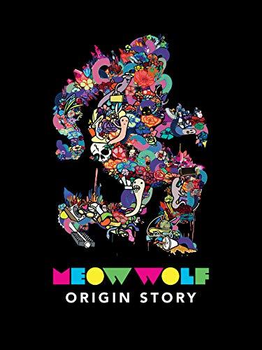- Meow Wolf: Origin Story