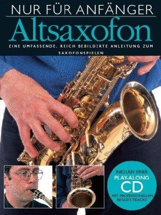 Nur für Anfänger, Altsaxophon, m. Audio-CD