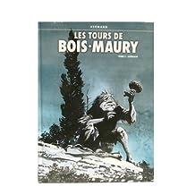 TOURS DE BOIS MMAURY T03: GEMAIN