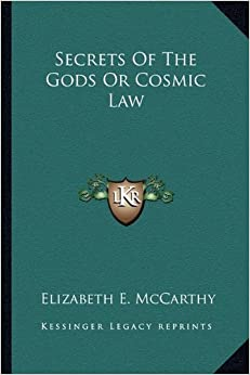 Secrets of the Gods or Cosmic Law