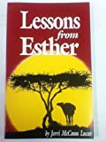 Lessons from Esther, Jerri M. Lucas, 0891374590