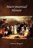 Matrimonial Honor, Daniel Rogers, 1936473003