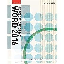 Illustrated Microsoft® Office 365 & Word 2016: Intermediate