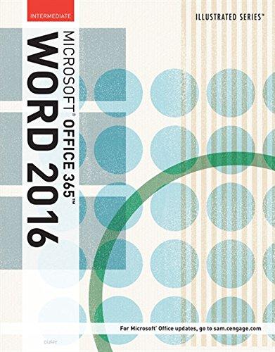 Illustrated Microsoft Office 365 & Word 2016: Intermediate