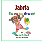 Jahria the One Two Three Girl!, Margie Hubbard, 1497546737
