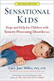 img - for Sensational Kids: Hope and Help for Children with Sensory Processing Disorder (SPD) book / textbook / text book