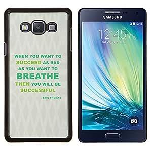 """Be-Star Único Patrón Plástico Duro Fundas Cover Cubre Hard Case Cover Para Samsung Galaxy A7 / SM-A700 ( Respire Mensaje Éxito Verde Gris"""" )"""