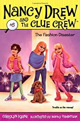 The Fashion Disaster (Nancy Drew & the Clue Crew (Quality)) by Keene. Carolyn ( 2007 ) Paperback