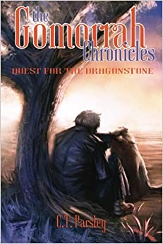 C. T. Parsley - The Gomorrah Chronicles: Quest For The Dragonstone