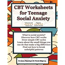 CBT Worksheets for Teenage Social Anxiety: A CBT workbook to help you record your progress using CBT for social...