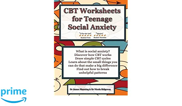 CBT Worksheets for Teenage Social Anxiety: A CBT workbook to help ...