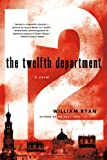 The Twelfth Department: A Novel (Captain Alexei Korolev Novels)