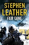 Fair Game, Stephen Leather, 0340924985