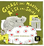 George and Martha Rise and Shine, James Marshall, 0395280060