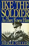 img - for Ike the Soldier book / textbook / text book