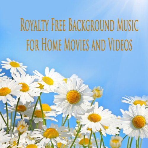 Royalty Free Background Music for Home Movies and Videos