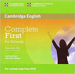 Complete First for Schools Class Audio CDs (2): Amazon.es: Brook ...