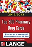 img - for 2012-2013 Top 300 Pharmacy Drug Cards (LANGE FlashCards) book / textbook / text book