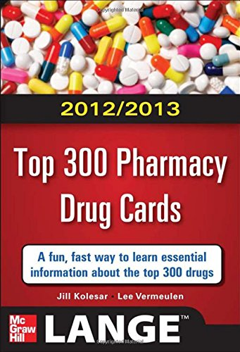 2012-2013 Top 300 Pharmacy Drug Cards (LANGE FlashCards)