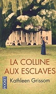 """Afficher """"La colline aux esclaves"""""""