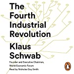 The Fourth Industrial Revolution | Klaus Schwab
