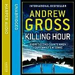 Killing Hour   Andrew Gross