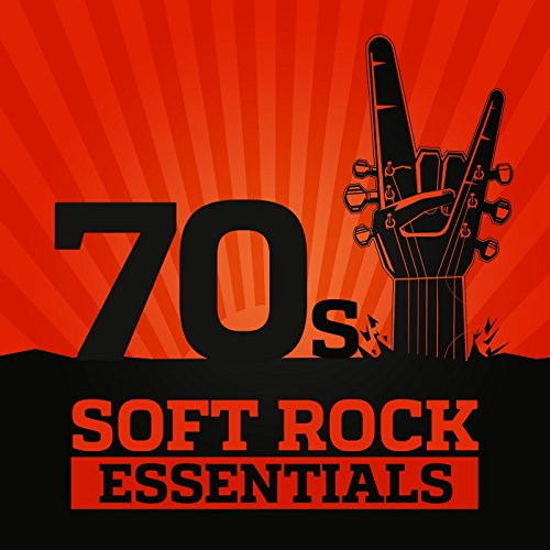 70's Soft Rock Essentials