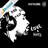 Love & Hate [Explicit]