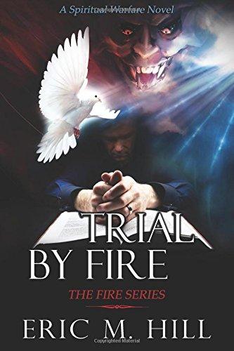 Trial Fire Spiritual Warfare Novel product image