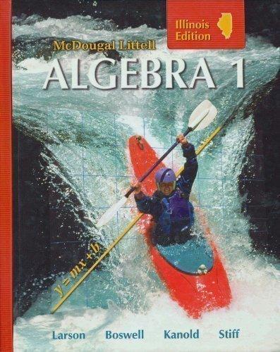 McDougal Littell Algebra 1 (Illinois Edition),  Grades 9-12 -  Larson, Ron, Hardcover