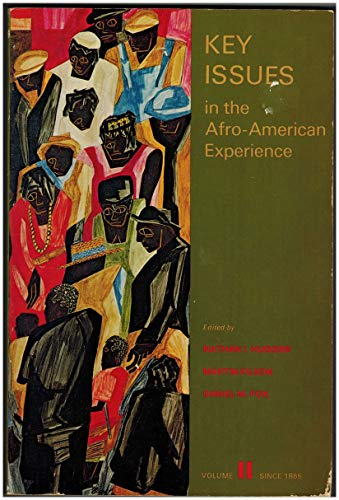 Key Issues in the Afro-American Experience, Vol. 2: Since 1865
