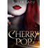 Cherry Pop (Vampire Cherry)