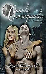 Cuarto Menguante: Lunas Vampíricas Vol. III (Spanish Edition)