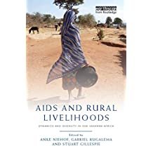 AIDS and Rural Livelihoods: Dynamics and Diversity in sub-Saharan Africa