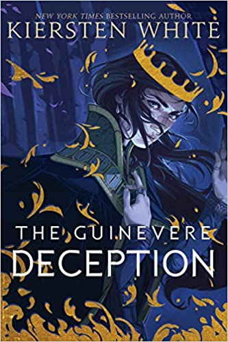 The Guinevere Deception, by Kiersten White