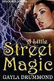 A Little Street Magic: A Discord Jones Novel (Volume 6)