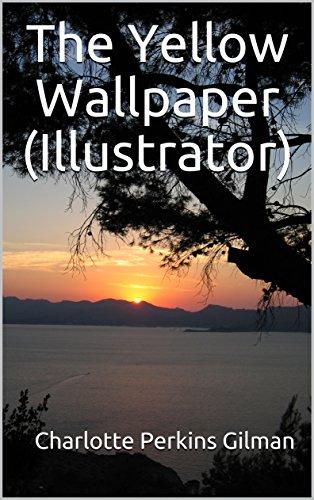 The Yellow Wallpaper (Illustrator)