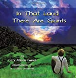 In That Land There Are Giants, Gary Allison Powell, 1608608913